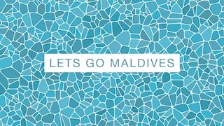 lets go maldives